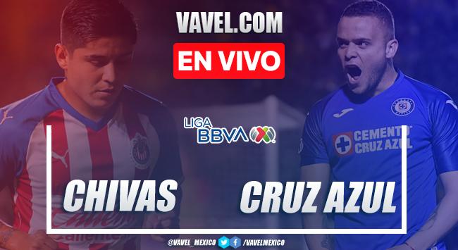Goles Y Resumen Chivas De Guadalajara 1 2 Cruz Azul En Liga Mx