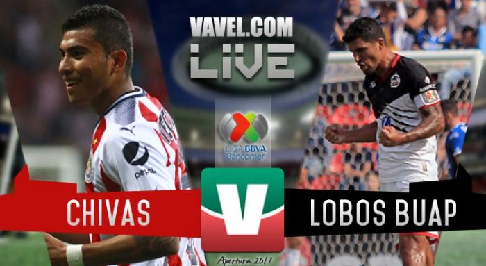Resultado y goles del Chivas 1-2 Lobos BUAP en Liga MX 2017