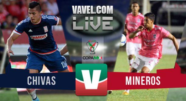 Resultado Chivas - Mineros de Zacatecas en Copa MX 2015 (2-0)