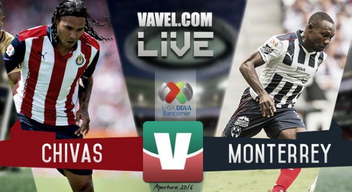 Partido Chivas vs Rayados Monterrey en vivo online en Liga MX Apertura 2016 (0-0)