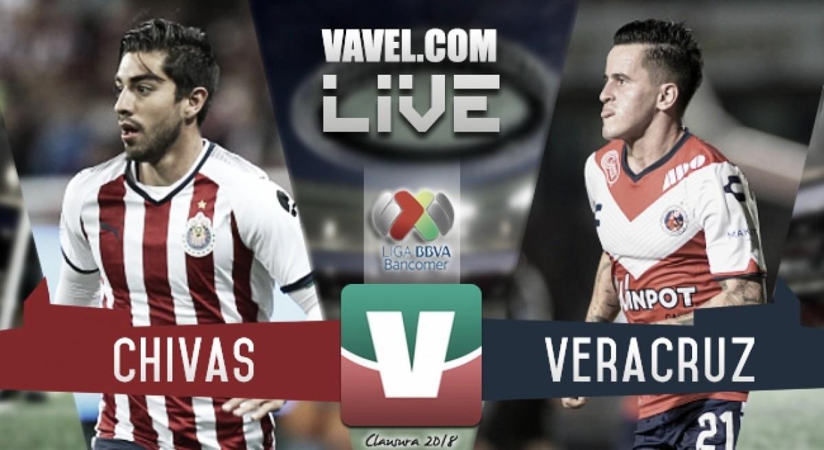 Resultado Chivas vs Veracruz en Liga MX 2018 (0-1)