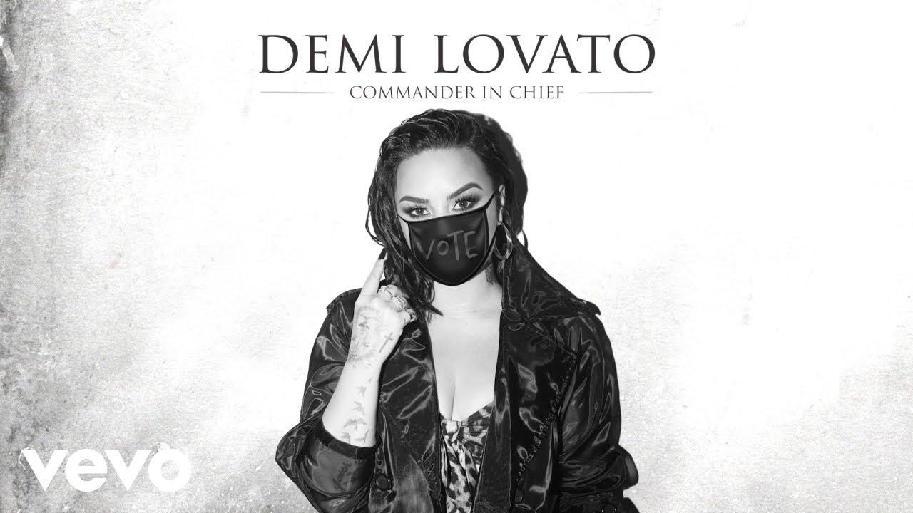 """""""Commander in Chief"""", la canción más política de Demi Lovato hasta la fecha"""