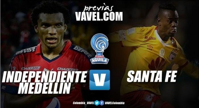Previa Independiente Medellin Vs Santa Fe: Los 'cardenales' quieren volar alto en la eterna primavera