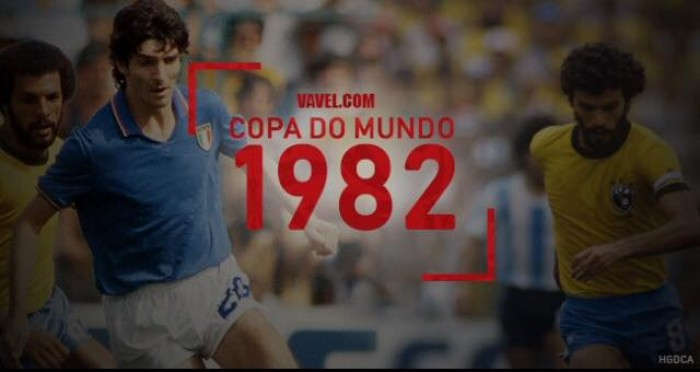 Copa do Mundo VAVEL: a história do Mundial de 1982