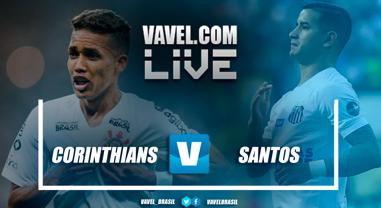 Resultado Corinthians 0x0 Santos no Campeonato Paulista 2019