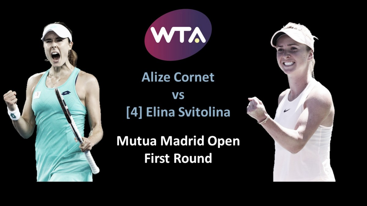 WTA Madrid first round preview: Alize Cornet vs Elina Svitolina
