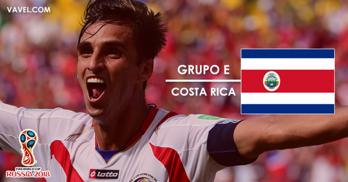 Guia VAVEL da Copa do Mundo 2018: Costa Rica