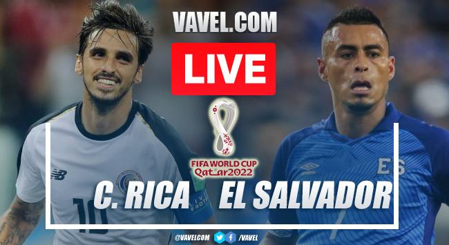 Goles y resumen del Costa Rica 2-1 El Salvador en eliminatorias Qatar 2022