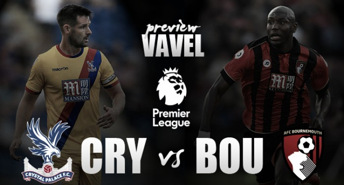 Crystal Palace vs AFC Bournemouth Preview: Both sides keen to kick start respective campaigns