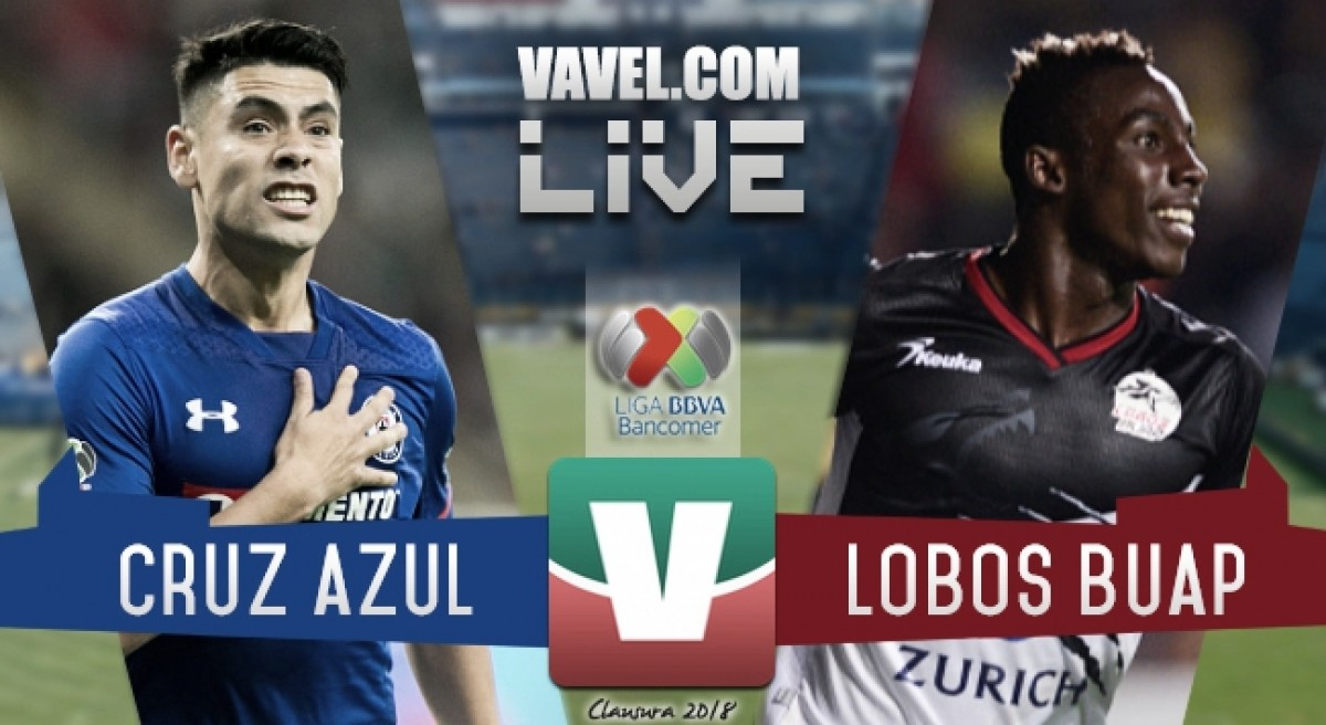 Gol y resultado de Cruz Azul vs Lobos BUAP en Liga MX 2018 (1-0)