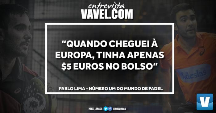 """Número um do mundo de Padel, Pablo Lima fala à VAVEL: """"Cheguei à Europa com apenas cinco euros"""""""