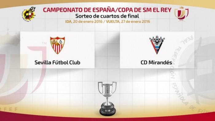 El Sevilla será el rival del Mirandés en los cuartos de final de la Copa Del Rey