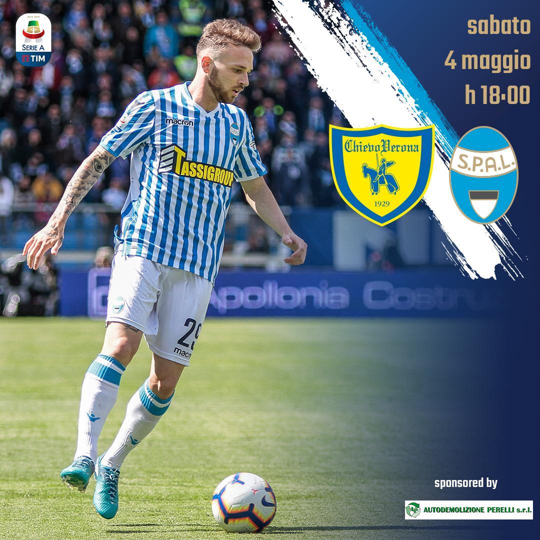 Serie A - La Spal per la salvezza, il Chievo per onorare la maglia
