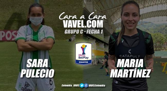 Cara a cara: Sara Pulecio vs María Martínez