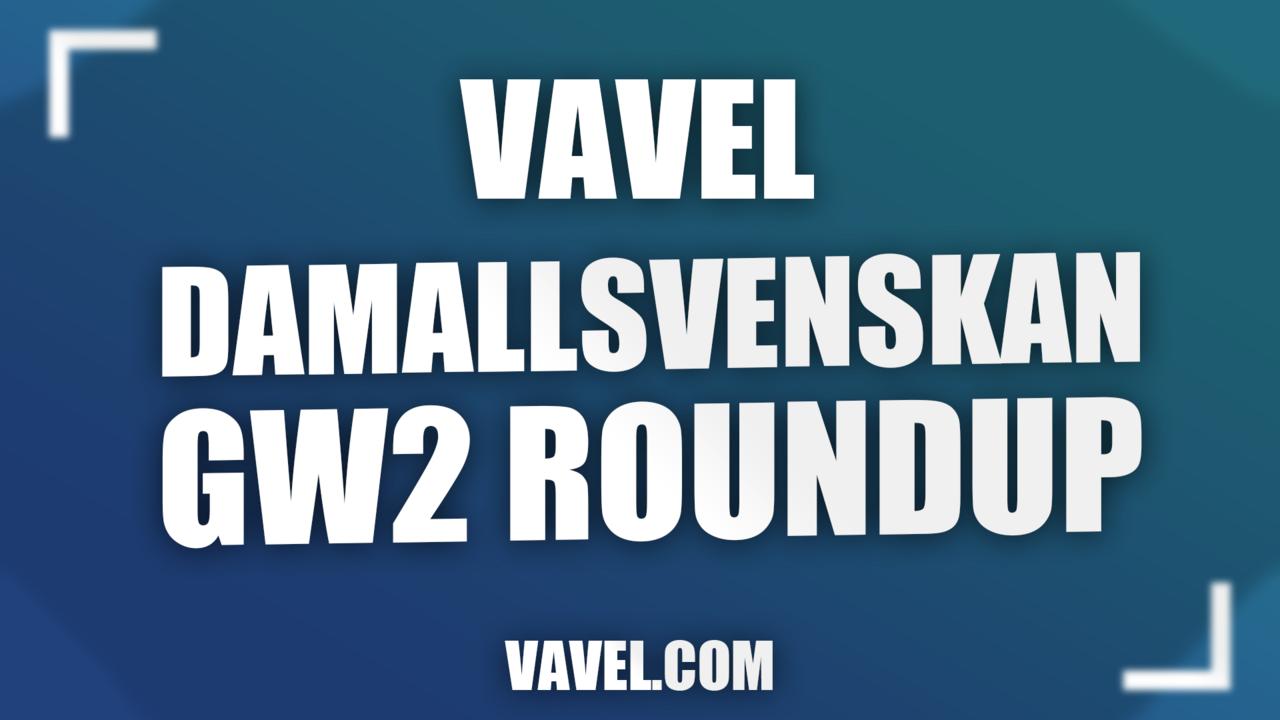 OBOS Damallsvenskan Round 2 roundup