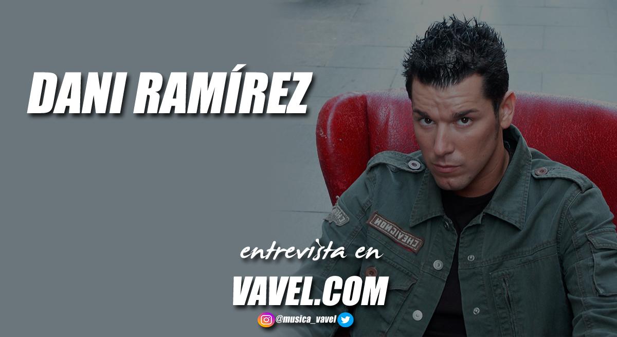"""Entrevista. Dani Ramírez: """"Vivo por y para la música desde niño"""""""