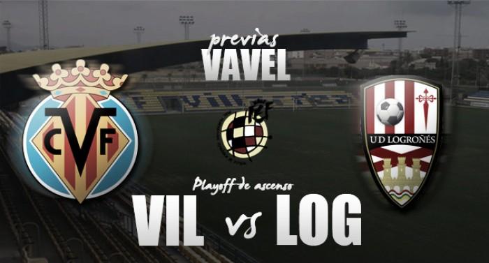 Villarreal B - UD Logroñes: segunda batalla por el ascenso
