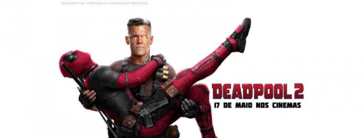 Deadpool 2 | Último trailer é liberado pela Fox