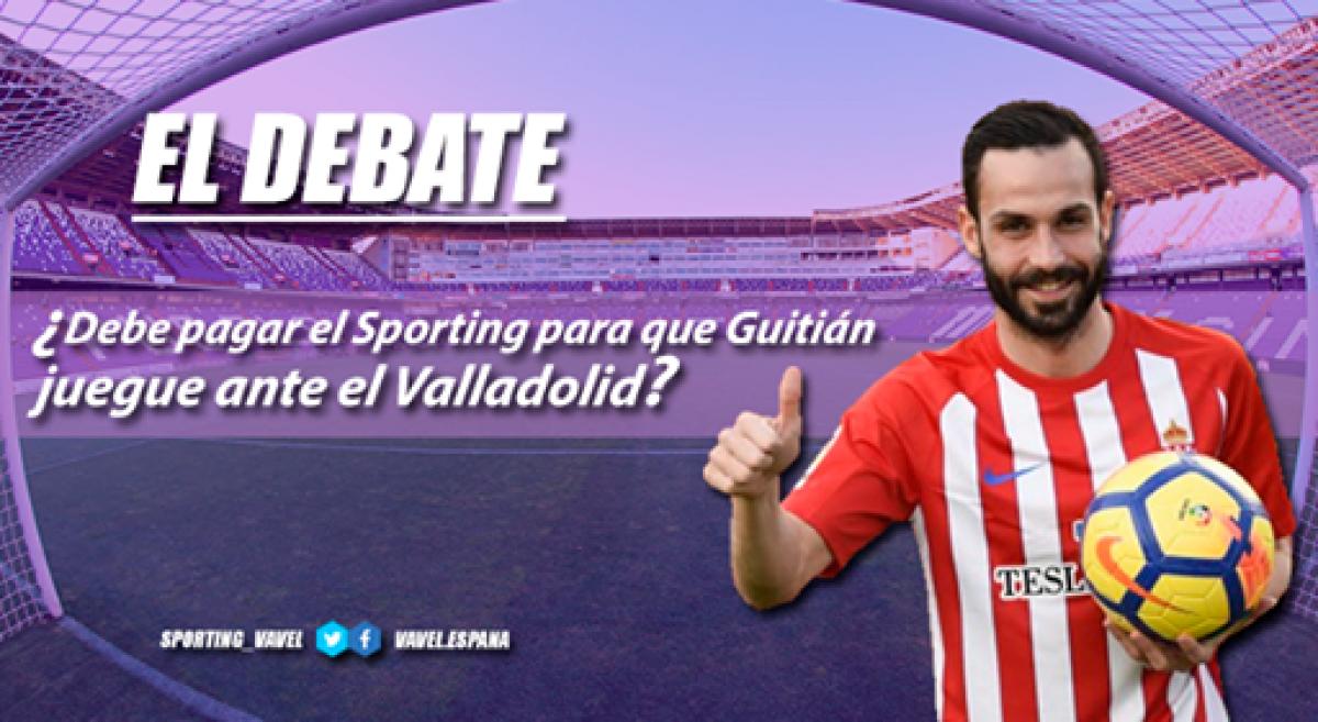 """El debate: ¿debería el Sporting abonar la """"cláusula del miedo"""" para que Guitián juegue en Valladolid?"""