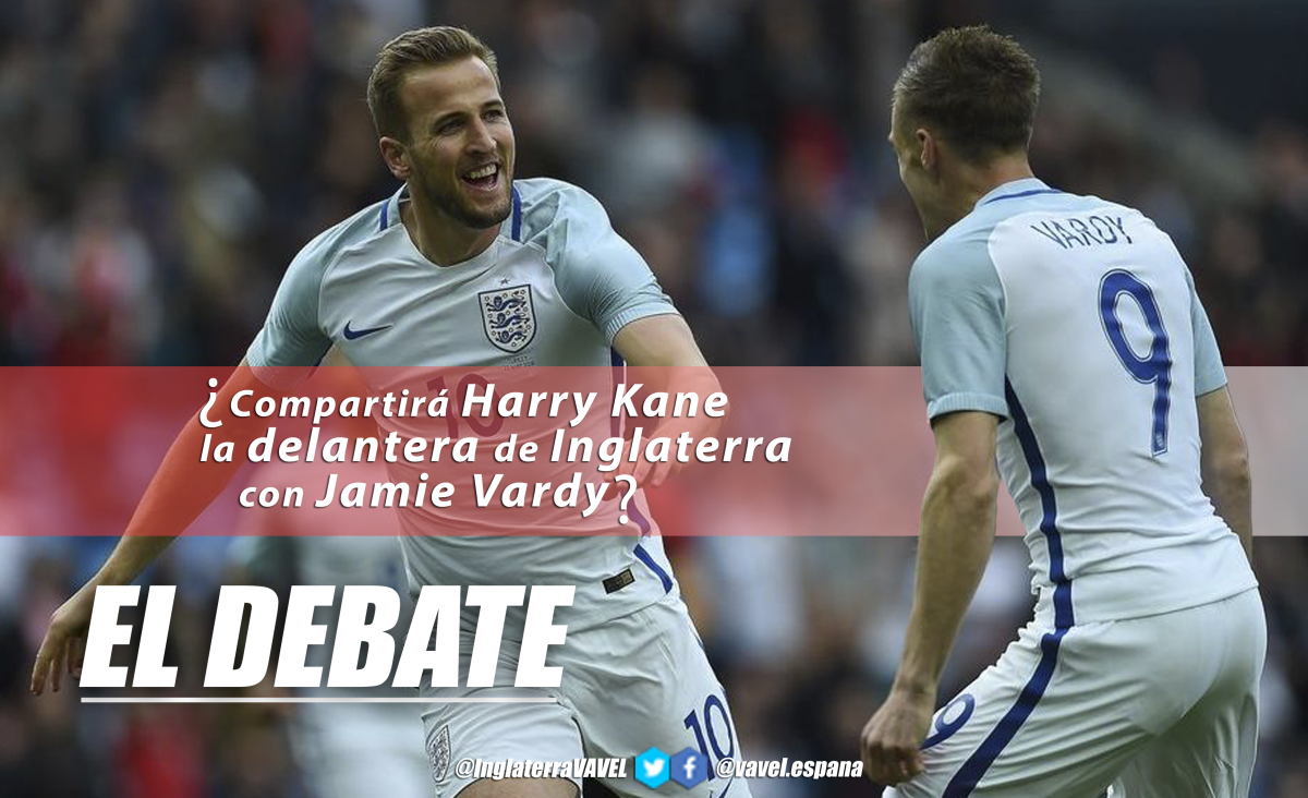El debate: ¿compartirá Harry Kane la delantera de Inglaterra con Jamie Vardy?
