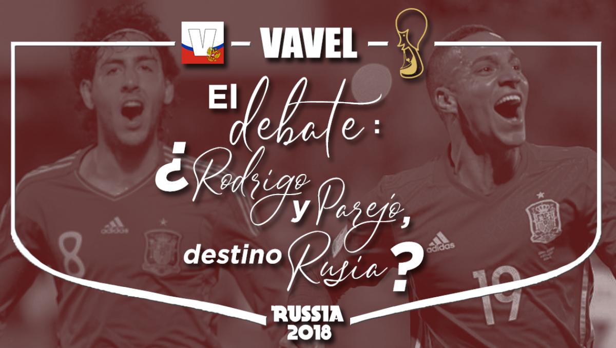 El debate: ¿Rodrigo y Parejo, destino Rusia?