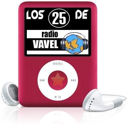 Los 25 de Radio VAVEL