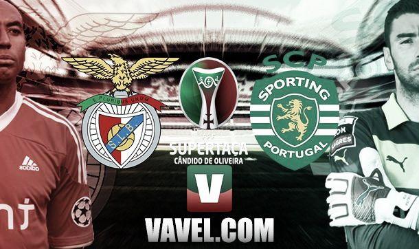 Supertaça Benfica x Sporting: VAVEL acompanha o «derby» em pormenor