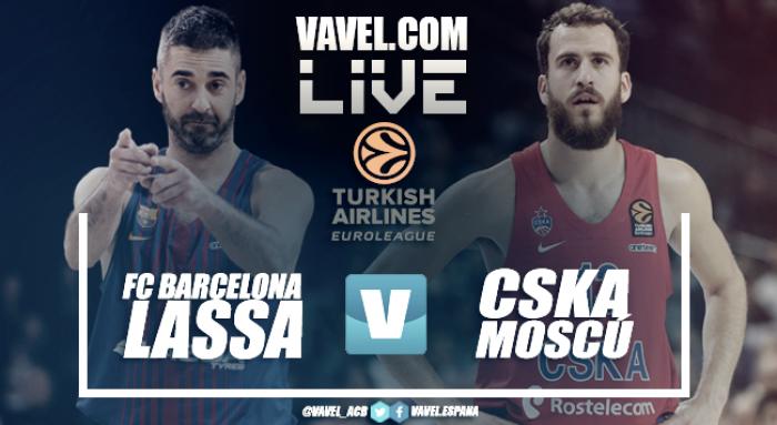 Resumen FC Barcelona Lassa vs CSKA Moscú en vivo y en directo online en Euroliga 2018 (85-72)
