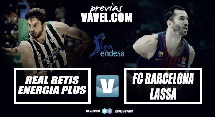 Previa Real Betis - Barcelona Lassa: el momento de confirmar las sensaciones