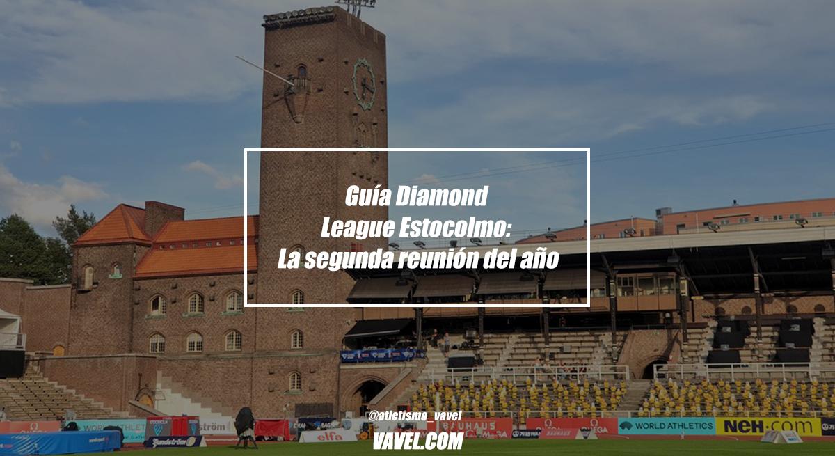 Guía Diamond League Estocolmo: La segunda reunión del año