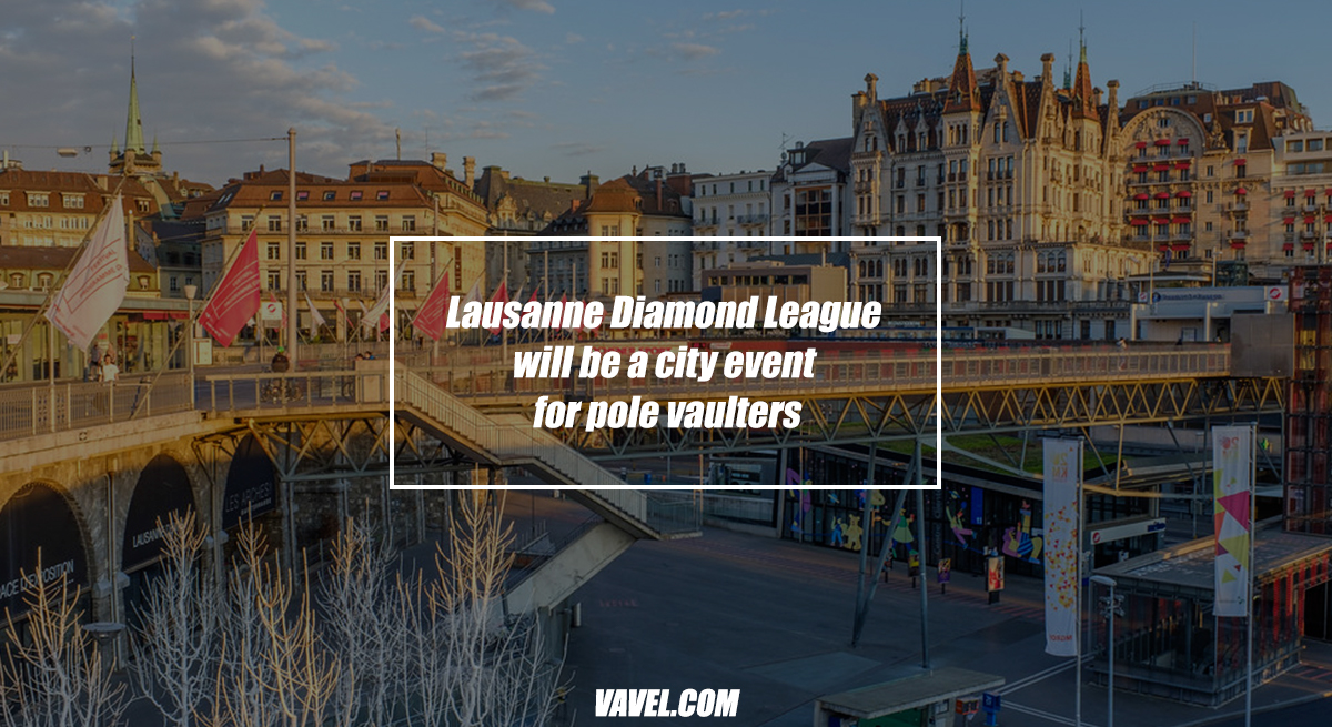 Lausanne Diamond League will be a city event for pole vaulters