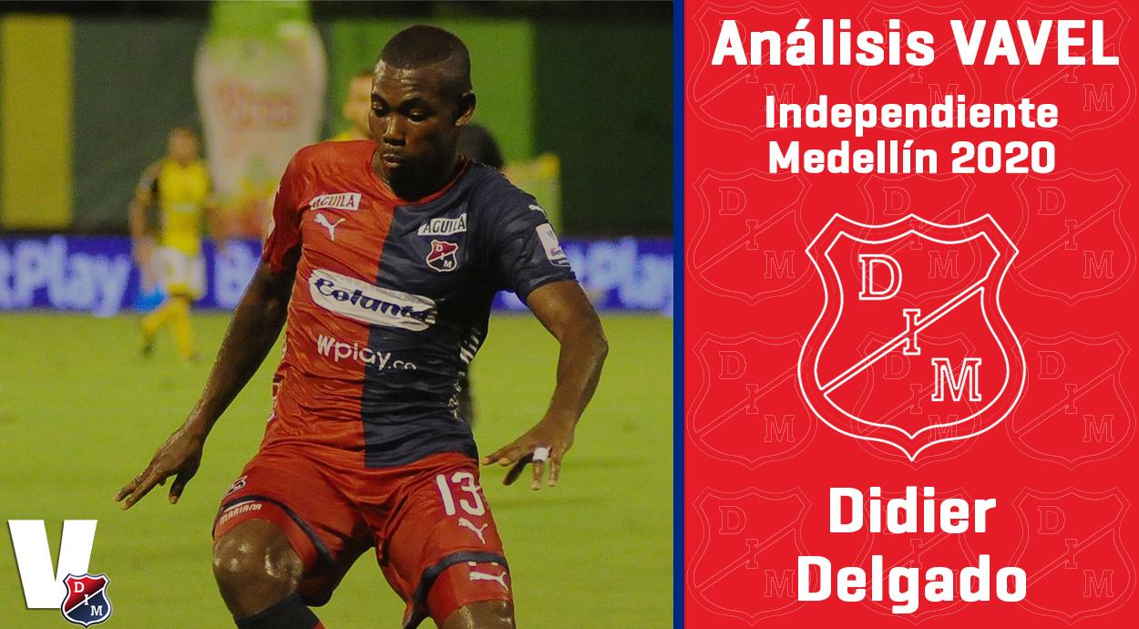 Ánalisis VAVEL, Independiente Medellín 2020: Didier Delgado