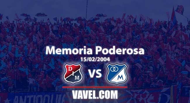 Memoria 'poderosa', Medellín vs Millonarios: Un triunfo agónico en el Atanasio