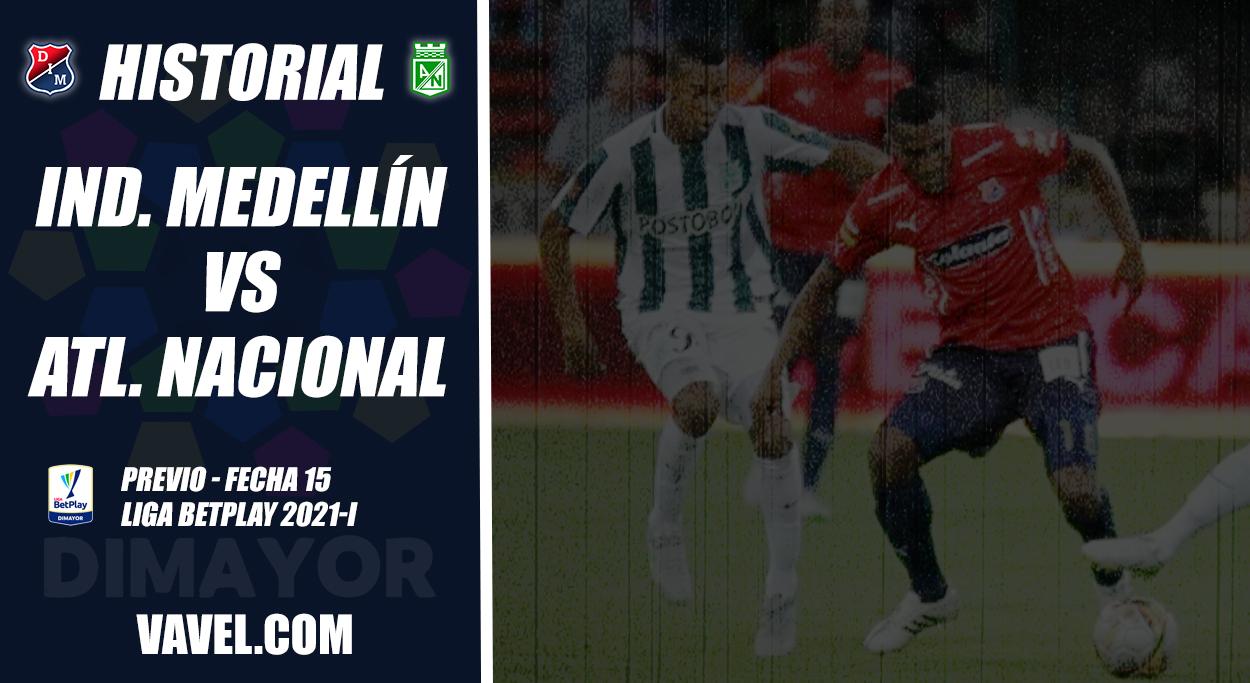 Historial Independiente Medellín vs Nacional: clásico vibrante y dominio 'verdolaga'