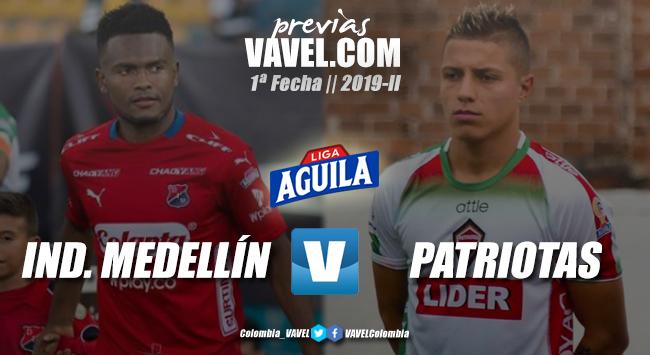 Previa Independiente Medellín vs Patriotas Boyacá: a comenzar con pie derecho