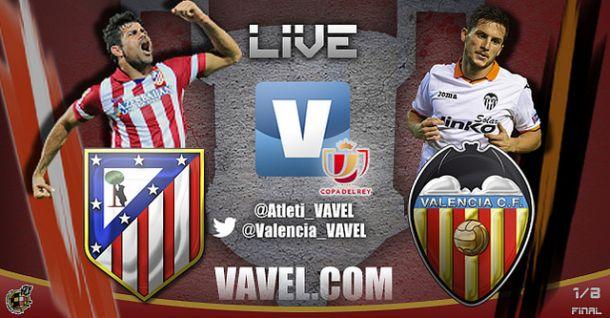 Resultado Atlético de Madrid - Valencia en Copa del Rey (2-0)