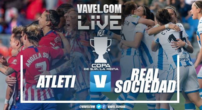 Atlético de Madrid - Real Sociedad en vivo y en directo online en Final de la Copa de la Reina 2019