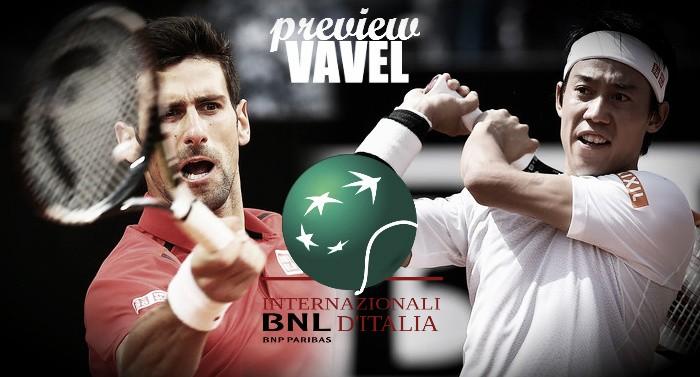 ATP Rome semifinal preview: Novak Djokovic - Kei Nishikori