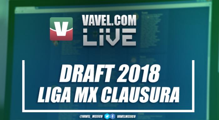 Draft Liga MX EN VIVO Clausura 2018: transferencias en directo