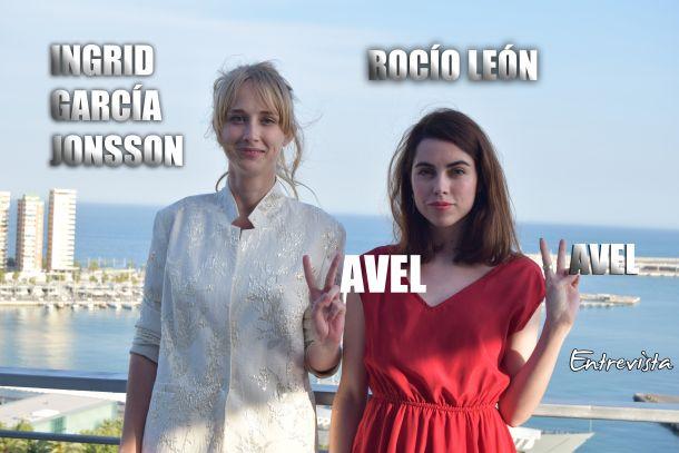 """Entrevista. Ingrid García Jonsson y Rocío León:""""Estar en Málaga es emocionante"""""""