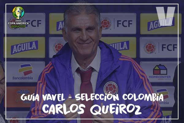 Guía VAVEL, cafeteros en la Copa América 2019: Carlos Queiroz