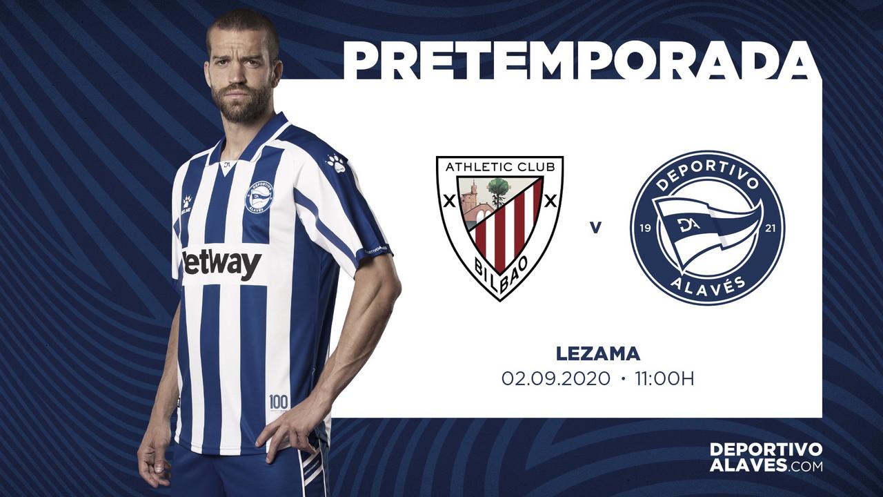 Athletic Club vs. Deportivo Alavés, el 2 de septiembre a las 11:00 horas