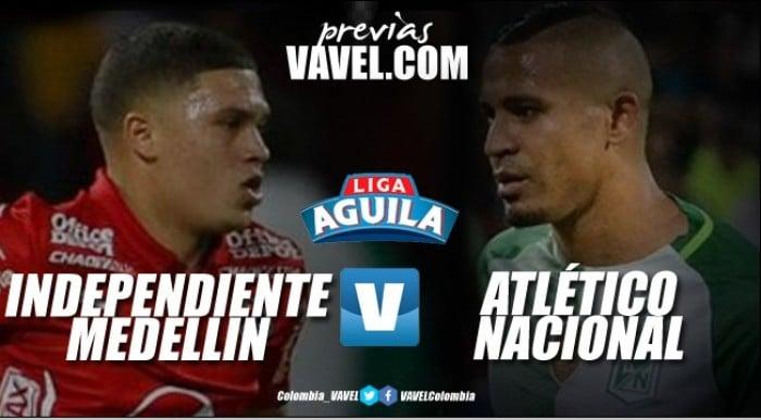 Independiente Medellín - Atlético Nacional: Clásico para afianzarse