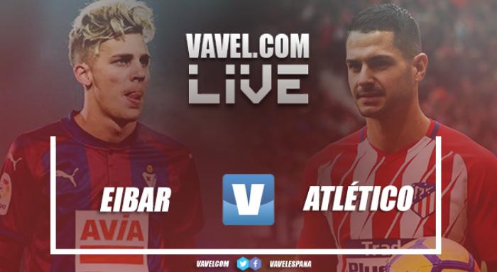 Resumen del Eibar vs Atlético de Madrid en LaLiga 2018 (0-1)