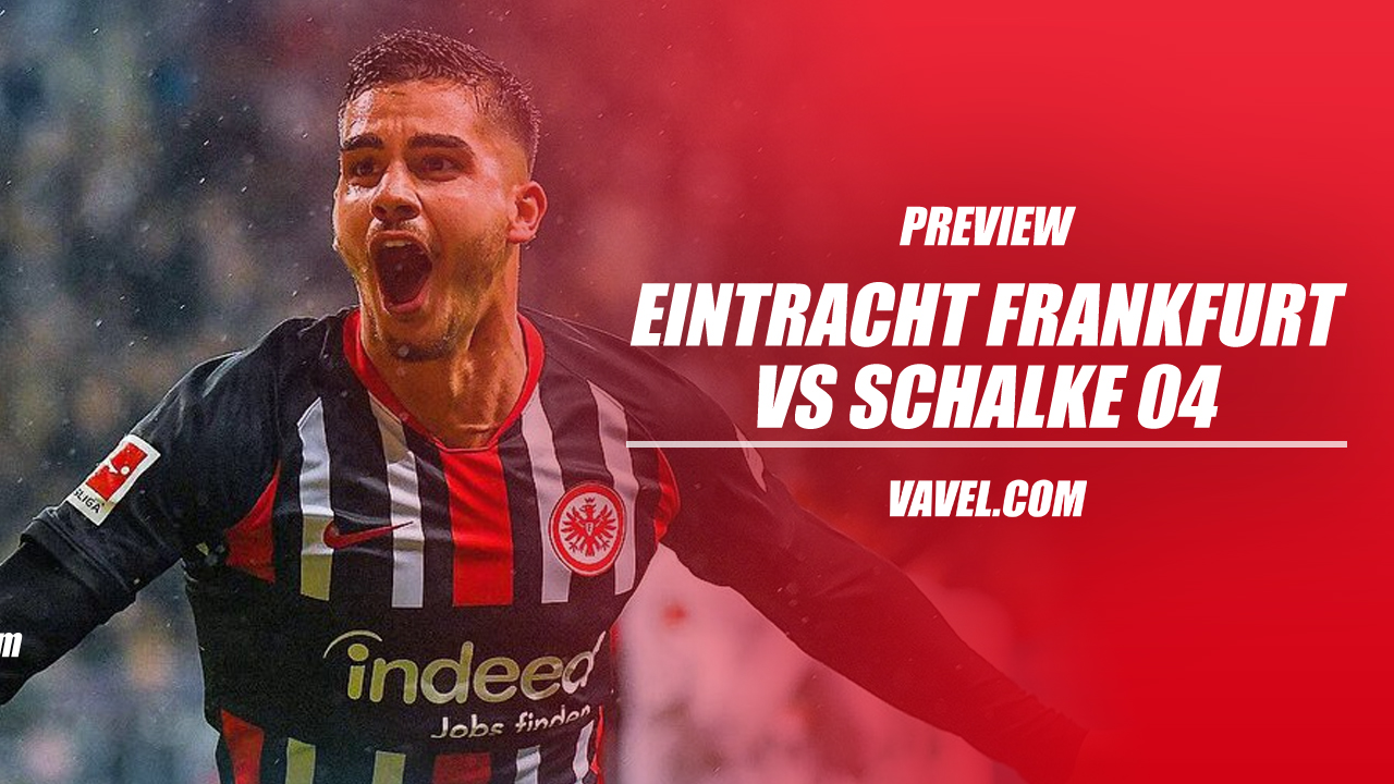 Eintracht Frankfurt vs Schalke 04 preview: Mid-table clash as the Bundesliga runs down