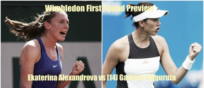 Wimbledon First Round Preview: Garbine Muguruza vs Ekaterina Alexandrova