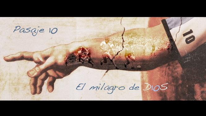 Pasaje 10, 22 de junio de 1986, México creyó en los milagros de D10S