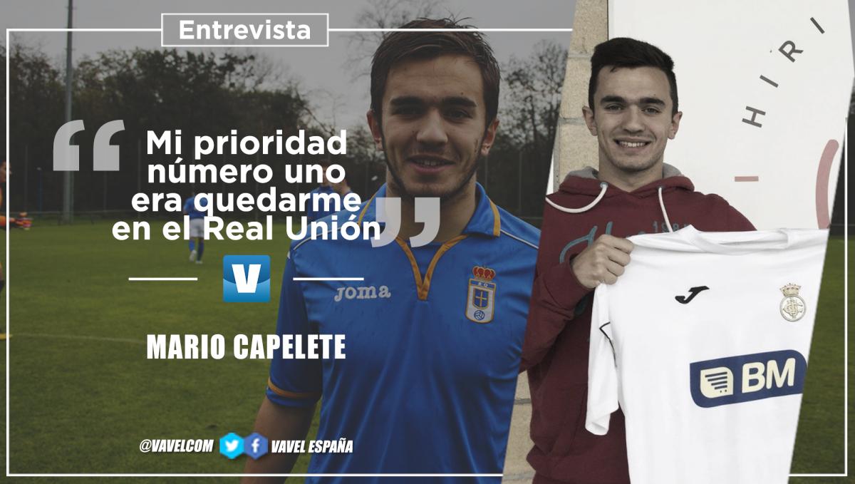 """Entrevista. Mario Capelete: """"Mi prioridad número uno era quedarme en el Real Unión"""""""