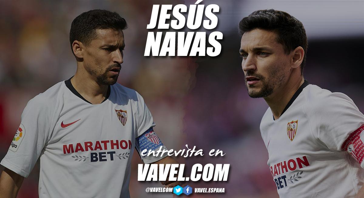 """Entrevista. Jesús Navas: """"Hay tiempo para conseguir una Champions"""""""