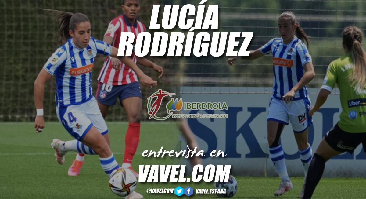 """Entrevista. Lucía Rodríguez: """"Desde pequeña soñé con ser futbolista"""""""